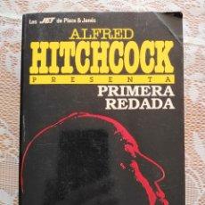 Libros de segunda mano: PRIMERA REDADA - ALFRED HITCHCOCK. Lote 218706460