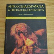 Libros de segunda mano: ANTOLOGÍA ESPAÑOLA DE LITERATURA FANTÁSTICA (VARIOS) VALDEMAR DIÓGENES. Lote 218788977