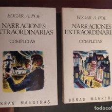 Libros de segunda mano: NARRACIONES EXTRAORDINARIAS I Y II EDGAR ALAN POE. Lote 218914293