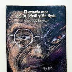 Libros de segunda mano: EL EXTRAÑO CASO DEL DR. JEKYLL Y MR. HYDE. ROBERT LOUIS STEVENSON. 2004, EL PAIS AVENTURAS. Lote 219053405