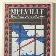 Livres d'occasion: MELVILLE - BARTLEBY, EL ESCRIBIENTE - BIBLIOTECA DE BABEL 9 - MADRID 1984 - 1ª EDICIÓN. Lote 219401155