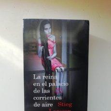Libros de segunda mano: LA REINA EN EL PALACIO DE LAS CORRIENTES DE AIRE. Lote 220589525