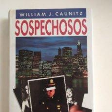 Libros de segunda mano: SOSPECHOSOS - WILLIAM J. CAUNITZ - CÍRCULO DE LECTORES, 1989. Lote 221151056
