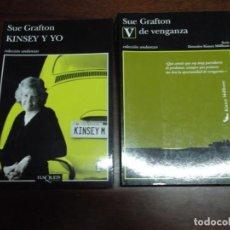 Libros de segunda mano: 2 LIBROS DE SUE GRAFTON (KINSEY Y YO Y V DE VENGANZA). Lote 221280142