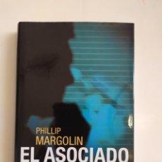 Libros de segunda mano: EL ASOCIADO - PHILLIP MARGOLIN - CÍRCULO DE LECTORES, 2003. Lote 221310283