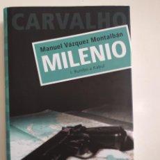 Libros de segunda mano: MILENIO - I RUMBO A KABUL + MILENIO - II EN LAS ANTÍPODAS - INSPECTOR PEPE CARVALHO. Lote 221311827