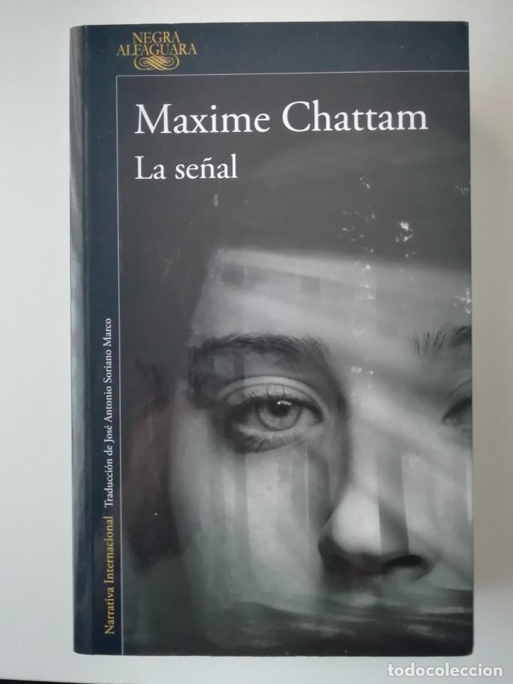 La Señal Maxime Chattam Ed Alfaguara 2019 Comprar Libros De Terror Misterio Y Policíaco En Todocoleccion 221407493