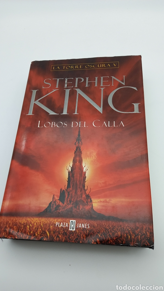 LIBRO STEPHEN KING - LA TORRE OSCURA V LOBOS DEL CALLA - PLAZA JANÉS - PRIMERA EDICIÓN 2004 (Libros de segunda mano (posteriores a 1936) - Literatura - Narrativa - Terror, Misterio y Policíaco)