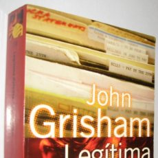 Libros de segunda mano: LEGITIMA DEFENSA - JOHN GRISHAM. Lote 221654372