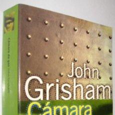 Libros de segunda mano: CAMARA DE GAS (CAMARA SELLADA) - JOHN GRISHAM. Lote 221655166