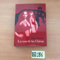 Libros de segunda mano: LA CASA DE LAS CHIVAS. Lote 221693082