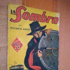 Libros de segunda mano: LA SOMBRA. MAXWELL GRANT. COLECCIÓN HOMBRES AUDACES 43, MOLINO 1939.. Lote 221710327