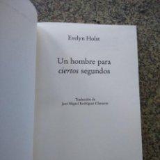 Libros de segunda mano: UN HOMBRE PARA CIERTOS SEGUNDOS -- EVELYN HOLST -- CIRCULO 1993 --. Lote 221713543