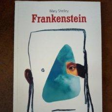 Libros de segunda mano: FRANKENSTEIN (MARY SHELLEY) EL PAIS AVENTURAS. Lote 221721937