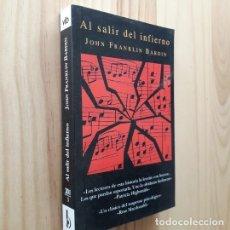 Livres d'occasion: AL SALIR DEL INFIERNO - JOHN FRANKLIN BARDIN. Lote 221769711