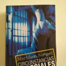 Libros de segunda mano: CIRCUNSTANCIAS ESPECIALES - SHELDON SIEGEL - CÍRCULO DE LECTORES, 2001. Lote 221833515