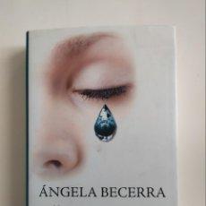 Libros de segunda mano: ELLA, QUE TODO LO TUVO - ANGELA BECERRA - CÍRCULO DE LECTORES, 2009. Lote 221834155