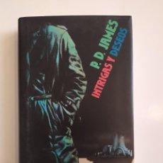 Libros de segunda mano: INTRIGAS Y DESEOS - P.D.JAMES - CÍRCULO DE LECTORES, 1990. Lote 221835638