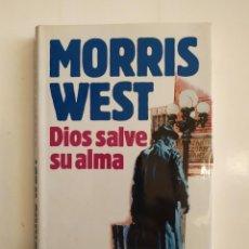 Libros de segunda mano: DIOS SALVE SU ALMA - MORRIS WEST - CÍRCULO DE LECTORES, 1987. Lote 221836977