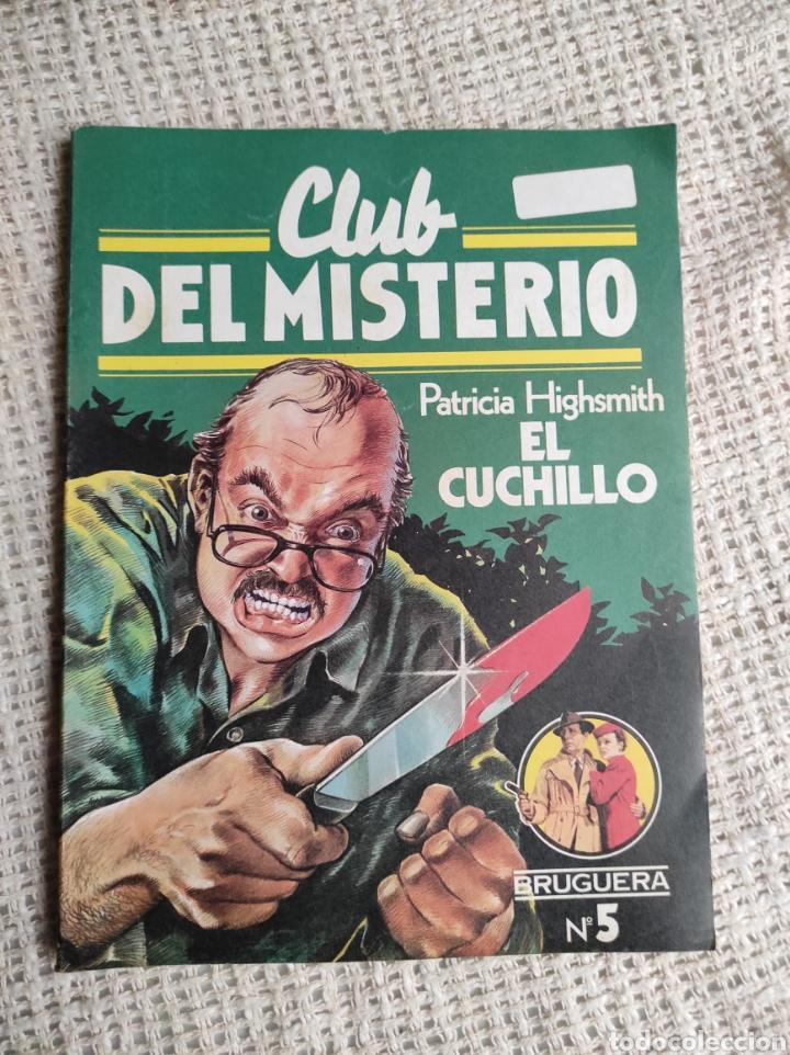 CLUB DEL MISTERIO. Nº 5 EL CUCHILLO / PATRICIA HIGSMITH -ED. . BRUGUERA AÑOS 80 (Libros de segunda mano (posteriores a 1936) - Literatura - Narrativa - Terror, Misterio y Policíaco)