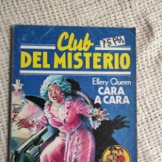 Libros de segunda mano: CLUB DEL MISTERIO. Nº 3 CARA A CARA / ELLERY QUEEN -ED. . BRUGUERA AÑOS 80. Lote 222064735