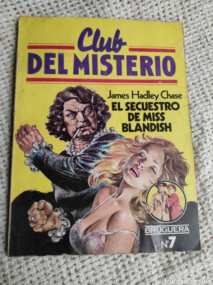 CLUB DEL MISTERIO Nº 7 EL SECUESTRO DE MISS BLANDISH / JAMES HADLEY CHASE - BRUGUERA AÑOS 80 (Libros de segunda mano (posteriores a 1936) - Literatura - Narrativa - Terror, Misterio y Policíaco)