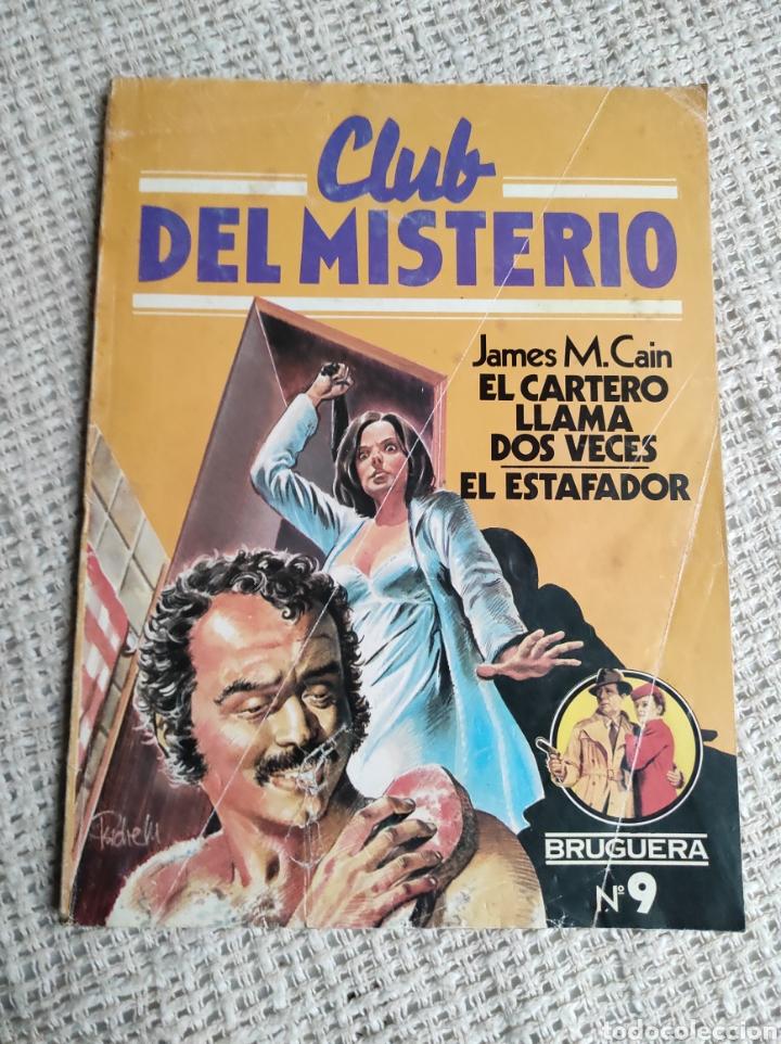 CLUB DEL MISTERIO Nº 9 EL CARTERO LLAMA DOS VECES, EL ESTAFADOR / JAMES M. CAIN - BRUGUERA AÑOS 80 (Libros de segunda mano (posteriores a 1936) - Literatura - Narrativa - Terror, Misterio y Policíaco)