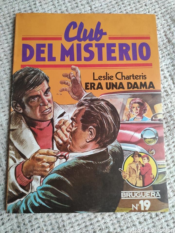 CLUB DEL MISTERIO Nº 19 ERA UNA DAMA / LESLIE CHARTERIS BRUGUERA AÑOS 80 (Libros de segunda mano (posteriores a 1936) - Literatura - Narrativa - Terror, Misterio y Policíaco)