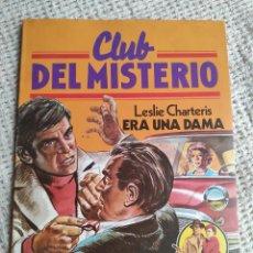 Libros de segunda mano: CLUB DEL MISTERIO Nº 19 ERA UNA DAMA / LESLIE CHARTERIS BRUGUERA AÑOS 80. Lote 222067011