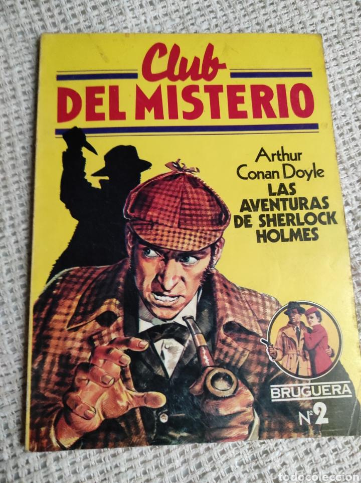 CLUB DEL MISTERIO Nº 2 LAS AVENTURAS DE SCHERLOCK HOLMES / ARTHUR CONAN DOYLE BRUGUERA AÑOS 80 (Libros de segunda mano (posteriores a 1936) - Literatura - Narrativa - Terror, Misterio y Policíaco)