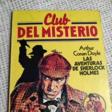 Libros de segunda mano: CLUB DEL MISTERIO Nº 2 LAS AVENTURAS DE SCHERLOCK HOLMES / ARTHUR CONAN DOYLE BRUGUERA AÑOS 80. Lote 222067955