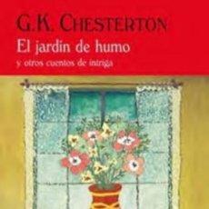 Libros de segunda mano: EL JARDÍN DE HUMO Y OTROS CUENTOS DE INTRIGA - G.K. CHESTERTON - VALDEMAR - 2005 - 256 PP. Lote 222193797