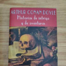 Libros de segunda mano: HISTORIAS DE INTRIGA Y AVENTURAS (ARTHUR CONAN DOYLE) VALDEMAR DIÓGENES Nº 32. Lote 222295142