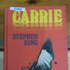 Livres d'occasion: 41469 - CARRIE - POR STEPHEN KING - CIRCULO DE LECTORES - AÑO 1978. Lote 222356627