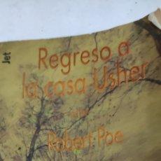 Libros de segunda mano: REGRESO A LA CASA USHER. ROBERT POE. PLAZA& JANÉS. Lote 222391235