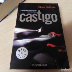 Libros de segunda mano: CASTIGO - JILLIANE HOFFMAN (DEBOLSILLO, 2006) 1ª EDICION. Lote 222393513