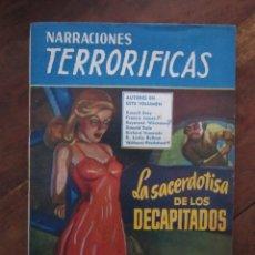 Libros de segunda mano: NARRACIONES TERRORIFICAS Nº 75. LA SACERDOTISA DE LOS DECAPITADOS. EDITORIAL MOLINO ARGENTINA 1951. Lote 222499588