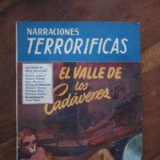 Libros de segunda mano: NARRACIONES TERRORIFICAS Nº 74. EL VALLE DE LOS CADAVERES. EDITORIAL MOLINO ARGENTINA 1951. Lote 222500575