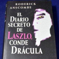 Libros de segunda mano: EL DIARIO SECRETO DE LASZLO, CONDE DRÁCULA - ANSCOMBE, RODERICK. Lote 222498582