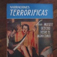 Libros de segunda mano: NARRACIONES TERRORIFICAS Nº 61. LA MUERTE ACECHA DESDE EL MANICOMIO. MOLINO ARGENTINA 1946 EXCELENTE. Lote 222501226