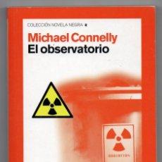 Libros de segunda mano: EL OBSERVATORIO. MICHAEL CONNELLY. Lote 222507327