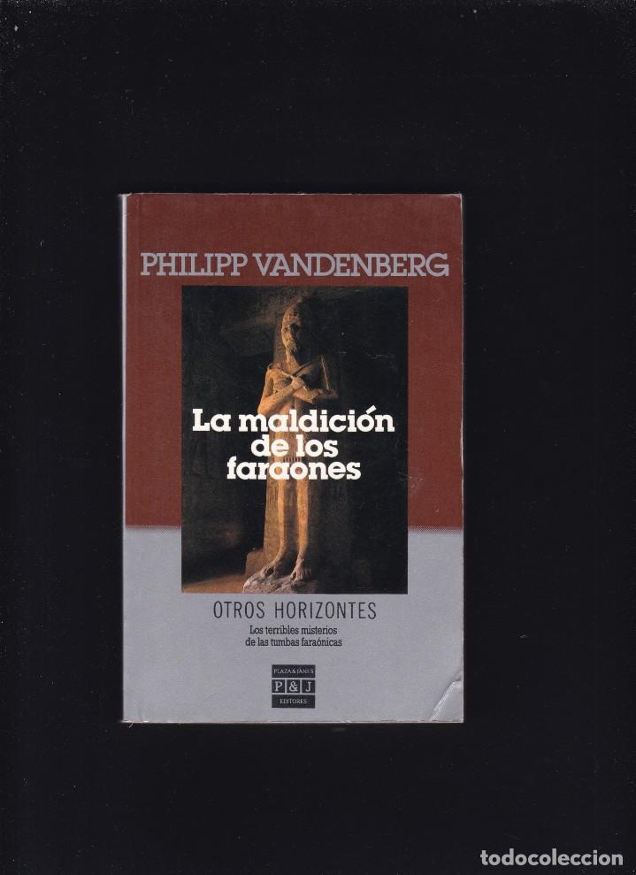 LA MALDICION DE LOS FARAONES - PHILIPP VANDERBERG - PLAZA & JANES 1986 / 1ª EDICION (Libros de segunda mano (posteriores a 1936) - Literatura - Narrativa - Terror, Misterio y Policíaco)