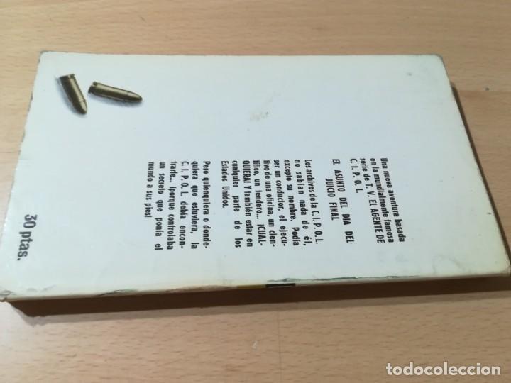 Libros de segunda mano: EL AGENTE DE C.I.P.O.L EL ASUNTO DEL DIA DEL JUICIO FINAL / HARRY WHITTNGTON / / W+406 - Foto 2 - 222605045