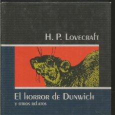 Libros de segunda mano: H.P. LOVECRAFT. EL HORROR DE DUNWICH Y OTROS RELATOS. CIRCULO DE LECTORES. Lote 222607567