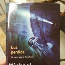 Libros de segunda mano: LUZ PERDIDA. MICHAEL CONNOLLY.. Lote 222835168