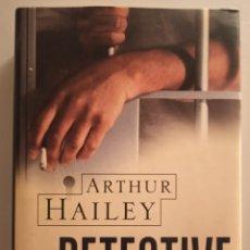 Libros de segunda mano: DETECTIVE - ARTHUR HAYLEY - 1999. Lote 223266810