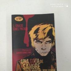 Libros de segunda mano: UNA GOTA DE SANGRE. Lote 223294061
