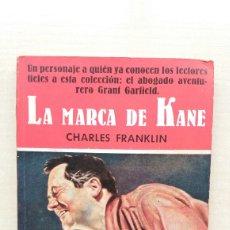 Livros em segunda mão: LA MARCA DE KANE. CHARLES FRANKLIN. GERPLA, COLECCIÓN EL BUHO 48, 1958.. Lote 223786490