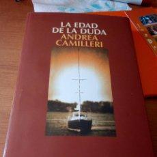 Libros de segunda mano: ANDREA CAMILLERI . LA EDAD DE LA DUDA / COMISARIO MONTALBANO. Lote 224157348
