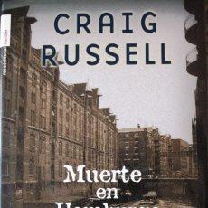 Libros de segunda mano: MUERTE EN HAMBURGO, GRAIG RUSSELL, LIBRO NUEVO, PASTAS DURAS CON CONTRAPORTADA 411 PAGINAS. Lote 224383237